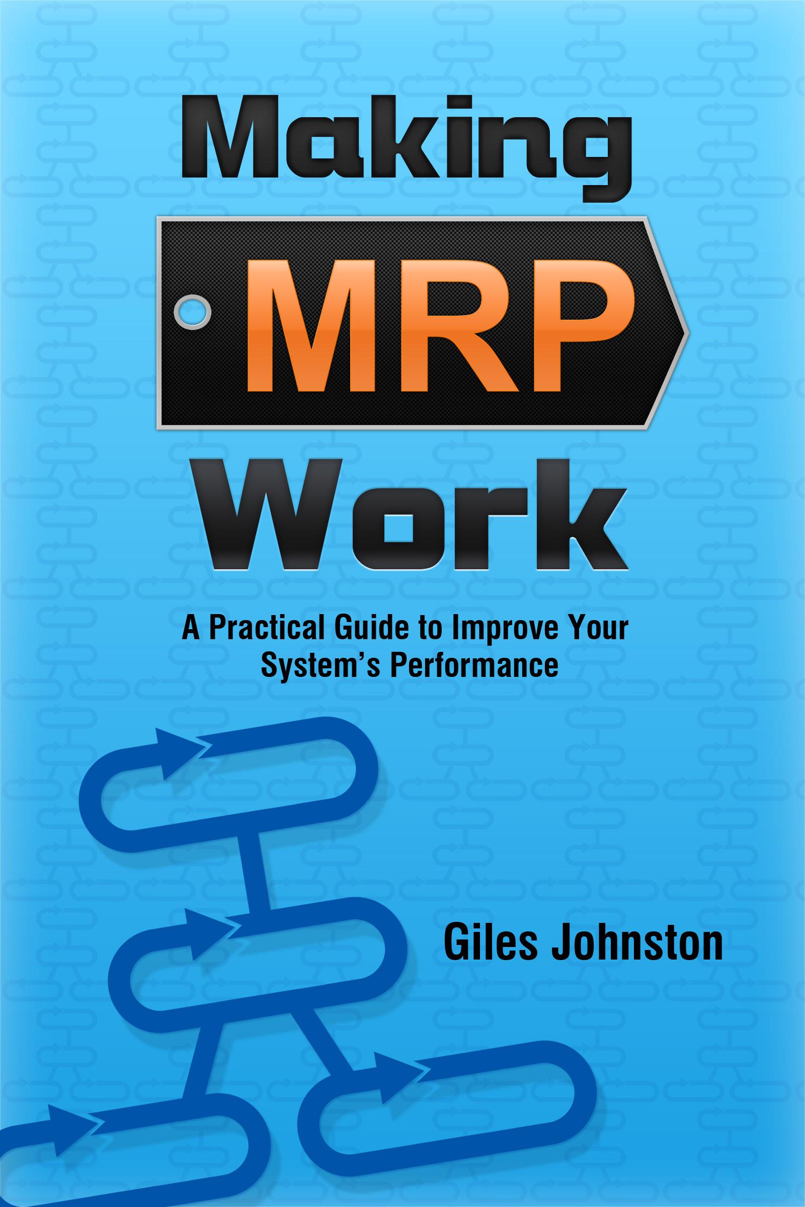 Making MRP Work