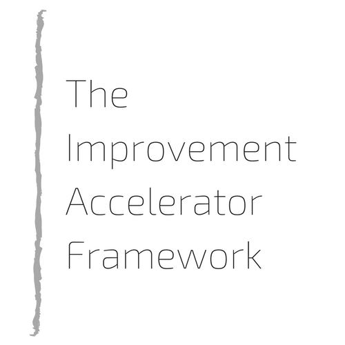 The Improvement Accelerator Framework