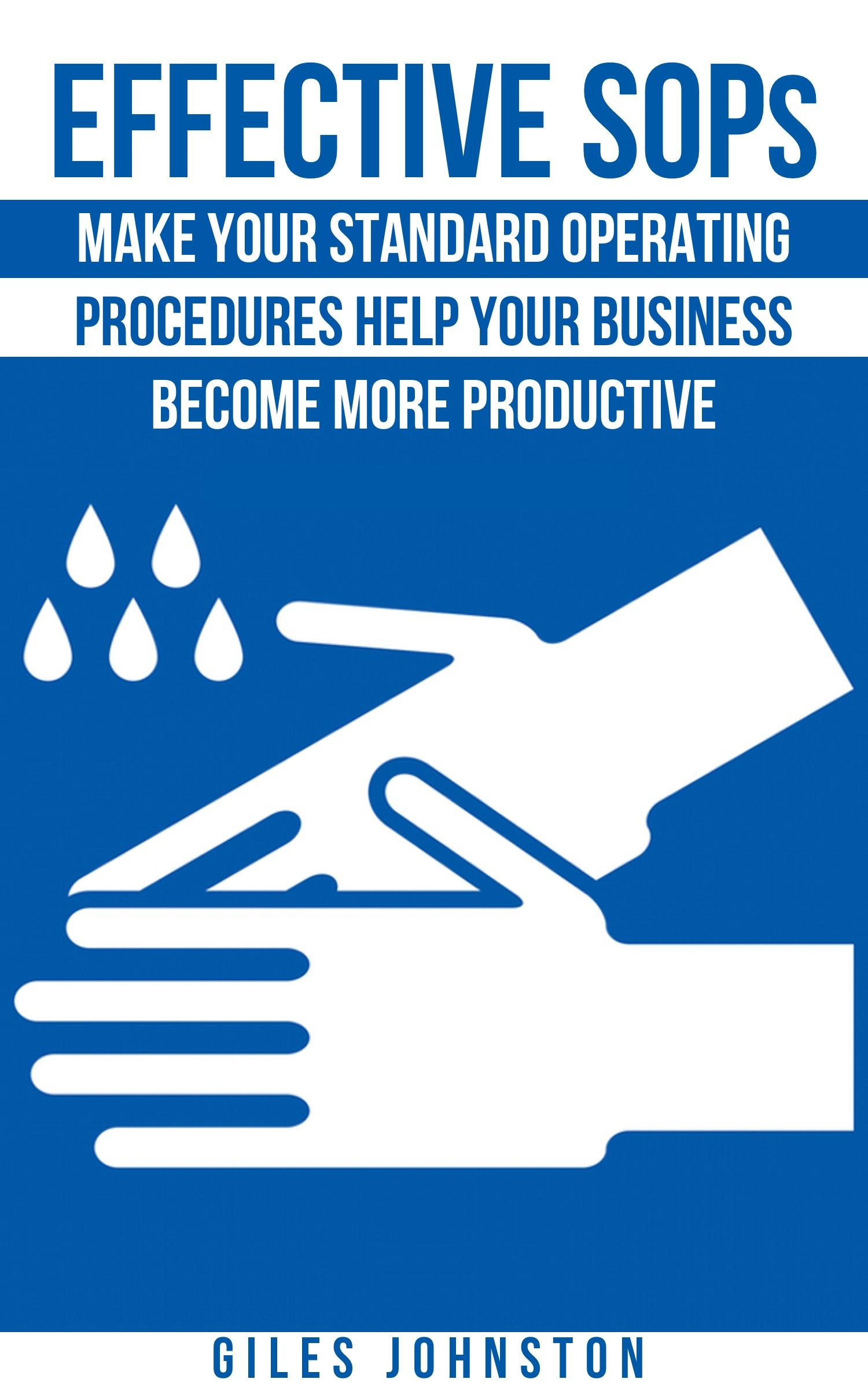 Effective Standard Operating Procedures