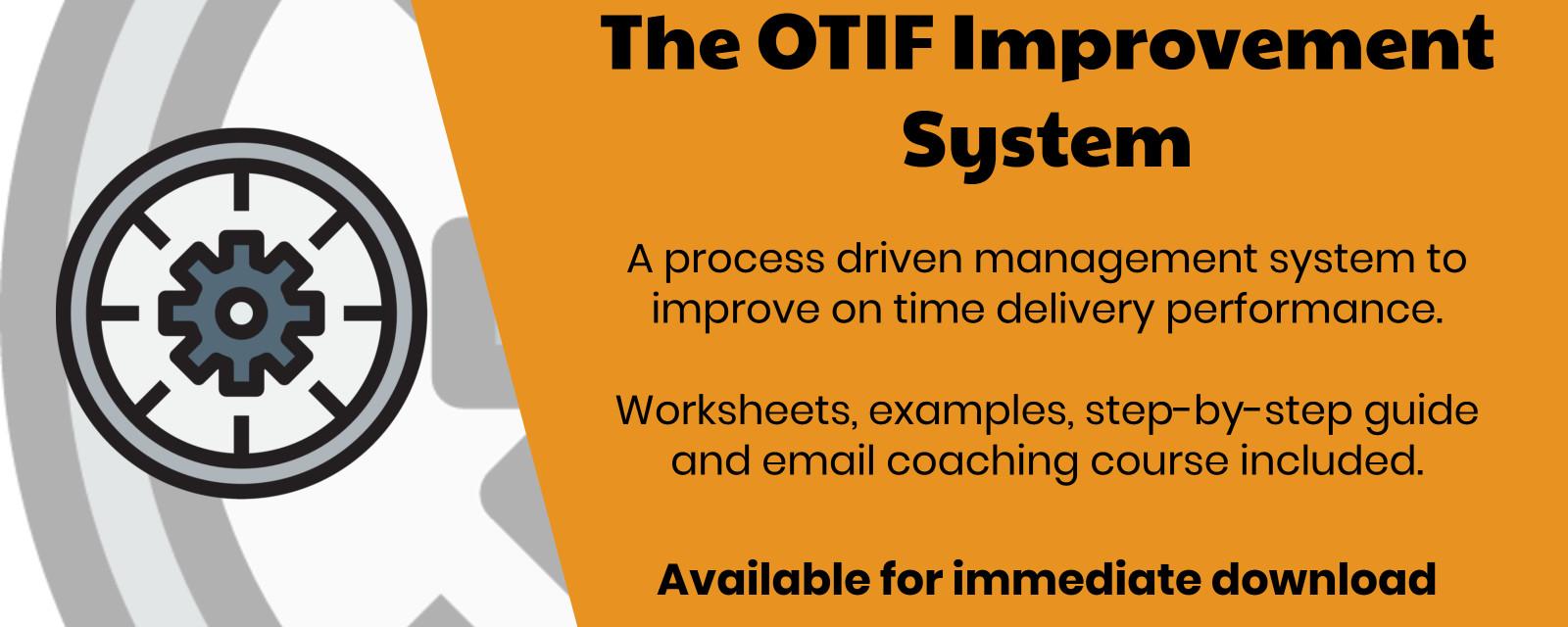 The OTIF Improvement System